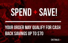 Spend and Save. Your order may qualify for cash back savings up to $70. Click for Details