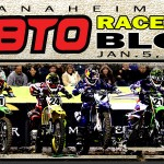 Anaheim 1 BTO Race Day Blog 2013 * Complete