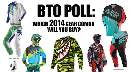 Which 2014 MX Gear Combo will You Buy? | BTO Poll of the Week