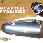 Destin Cantrell Prepares for Monster Cup Best Whip