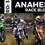 Anaheim 2 Supercross Race Blog