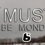 Must Be Monday | Snowmobile Style
