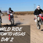 LA BARSTOW TO VEGAS 2018 DAY 2 | Will's Wild Ride